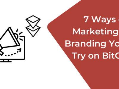 7 Ways of Marketing and Branding on BitClout